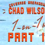 (New) Coverage Breakdown: Part II - Chad Wilson 1-on-1's at Long Beach St.