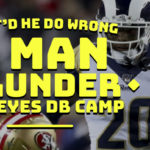 (Members) What Did He Do Wrong? Jalen Ramsey,  Taylor Rapp and the 2 Man Blunder